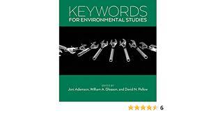 Keywords for Environmental Studies by Adamson, Joni, Gleason ...