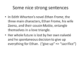 ethan frome essays writing workshop period monday  some nice strong sentences in edith wharton s novel ethan frome the three main characters
