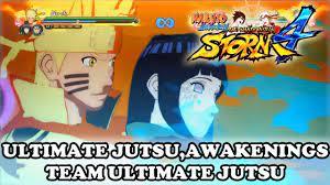 Naruto Ultimate Ninja Storm 4 All Ultimate Jutsus, Awakenings, Team Ultimate  Jutsu [NEW ONLY] - YouTube