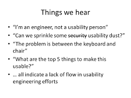 things we hear im an engineer not a usability person usability engineer