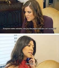 Kardashian Quotes This Is Great Favorite Showsmovies Best Kardashian Quotes