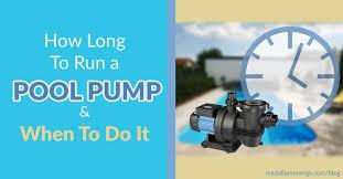 how long to run a pool pump