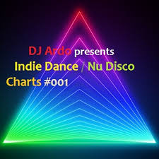 Dj Ardo Indie Dance Nu Disco Charts 001 Mp3 By