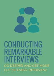 conducting remarkable interviews muse storytelling how to conduct remarkable interviews png