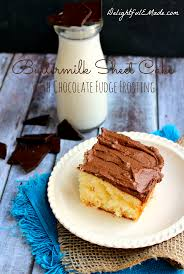 Buttermilk Sheet Cake With Chocolate Fudge Frosting Delightful E Made