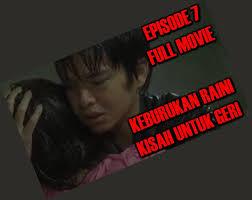 Klik untuk tonton kisah untuk geri Film Kisah Untuk Geri Episode 7 News