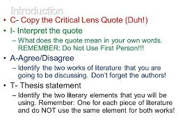 critical lens essay ppt video online  introduction c copy the critical lens quote duh