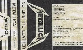 Metallica Hit The Lights Demo The Savage Saints Metallica No Life Til Leather Pre