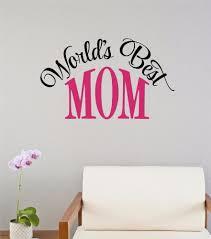 Wall Decor Sticker Details About Worlds Best Mom Vinyl Decal Wall Decor Sticker Words