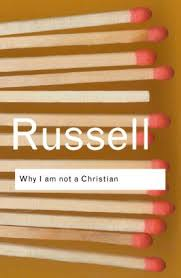 why i am not a christian and other essays on religion and related why i am not a christian