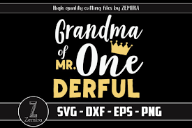 These svg images were created by modifying the images of pixabay. Grandma Of Mr Onederful 1st Birthday Graphic By Zemira Creative Fabrica