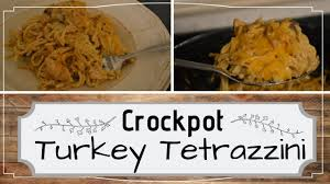 crockpot turkey tetrazzini i leftover turkey i makeover meal