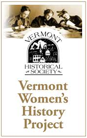 vermont women s history vermont historical society
