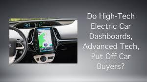 Do High-Tech Electric Car Dashboards, Advanced Tech, Put Off Car ...