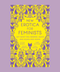 New Erotica For Feminists Book