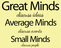 Great small quotes Great minds discuss ideas Average minds discuss events Small 13