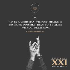 To Be A Christian Without Prayer Quote Best Of 24 Days Of Prayer Read Pastor Noah's Blog 'Pray First'