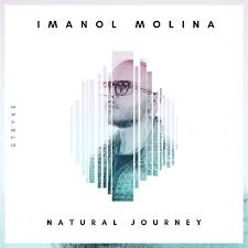 Natural Journey Ep By Imanol Molina Tracks On Beatport
