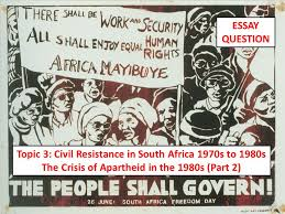 topic civil resistance in south africa s to s ppt  topic 3 civil resistance in south africa 1970s to 1980s