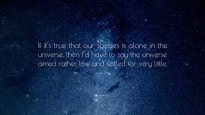 george carlin e if it s true that our species is alone in the universe