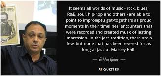 Hip Hop Quotes 48 Stunning Ashley Kahn Quote It Seems All Worlds Of Music Rock Blues RB