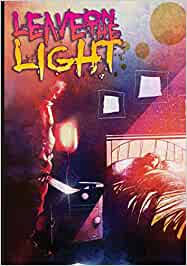 Leave on the light: Amazon.in: Golden, Bradley, Pinto, Oscar, Fields, Adam:  Books