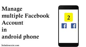 facebook accounts on 1 phone