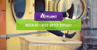 When Do I Need Dryer Repair Appliance Champion