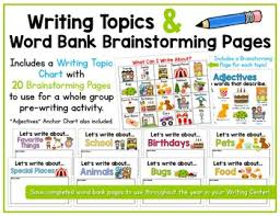 Topic Chart For Writing Writing Topics Word Bank Brainstorming Pages What Can I Write About