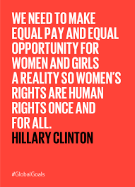 Gender Equality Quotes Best Gender Equality Hillary Clinton Quote The Worlds Largest Lesson