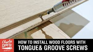how to install wood floors with tongue groove s