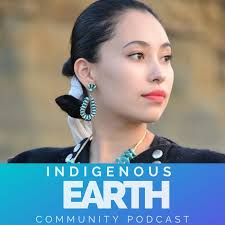 Indigenous Earth Community Podcast