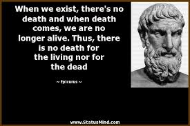 Epicurus Quotes 31 Amazing Death Quotes Page 24 StatusMind