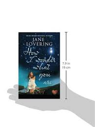 how i wonder what you are jane lovering 9781781891919 amazon books