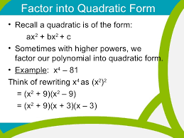 factor form definition 3 1 12 factor by grouping and factoring into quadratic form