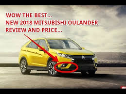 2018 mitsubishi outlander review. exellent outlander 2018 mitsubishi outlander review intended mitsubishi outlander review