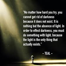 Light And Dark Quotes Interesting Quotes About Light And Darkness 48 Quotes