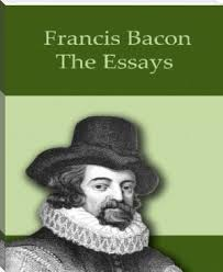 best francis bacon essays ideas francis bacon  francis bacon essays truth explanation of the bill nursing essay for scholarship writing essays for common app promo code essay your own educational