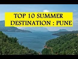 top 10 summer destinations around pune
