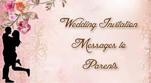 Wedding Inviting Words Wedding Invitation Messages To Parents