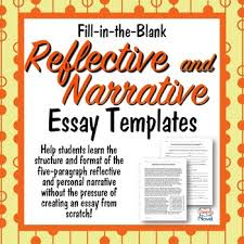 narrative essay and reflective essay templates fill in the blank essays narrative essay format