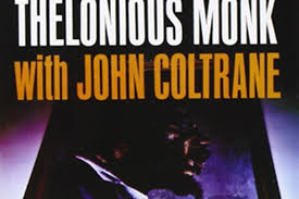 Thelonious Monk – <b>Thelonious Monk with John</b> Coltrane | Jazzwise