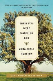 their eyes were watching god a novel by zora neale hurston  their eyes were watching god a novel