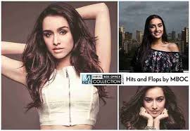 Shraddha Kapoor Hits Flops All Movies Box Office Collection