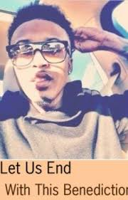 Benedicton August Alsina Love Story Wattpad Amazing August Alsina Quote About Street Life In Picture