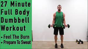 27 minute full body dumbbell workout