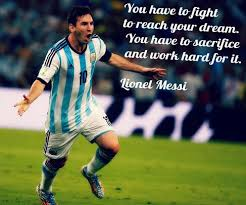 Messi Quotes Impressive My Coolest Quotes Messi Quotes You Have To Fight To Reach Your Dream
