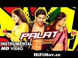 palat tera hero idhar hai full song