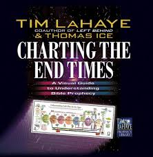 Tim Lahaye Bible Prophecy Chart Charting The End Times Tim Lahaye Prophecy Library Tm
