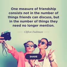 40 Best Friend Quotes For The Perfect Bond Shutterfly Amazing Our Friend Ship Its A Lofe Long Memories For Mi